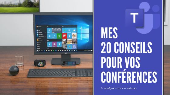 Microsoft Teams Education : Mes 20 conseils pour vos conférences