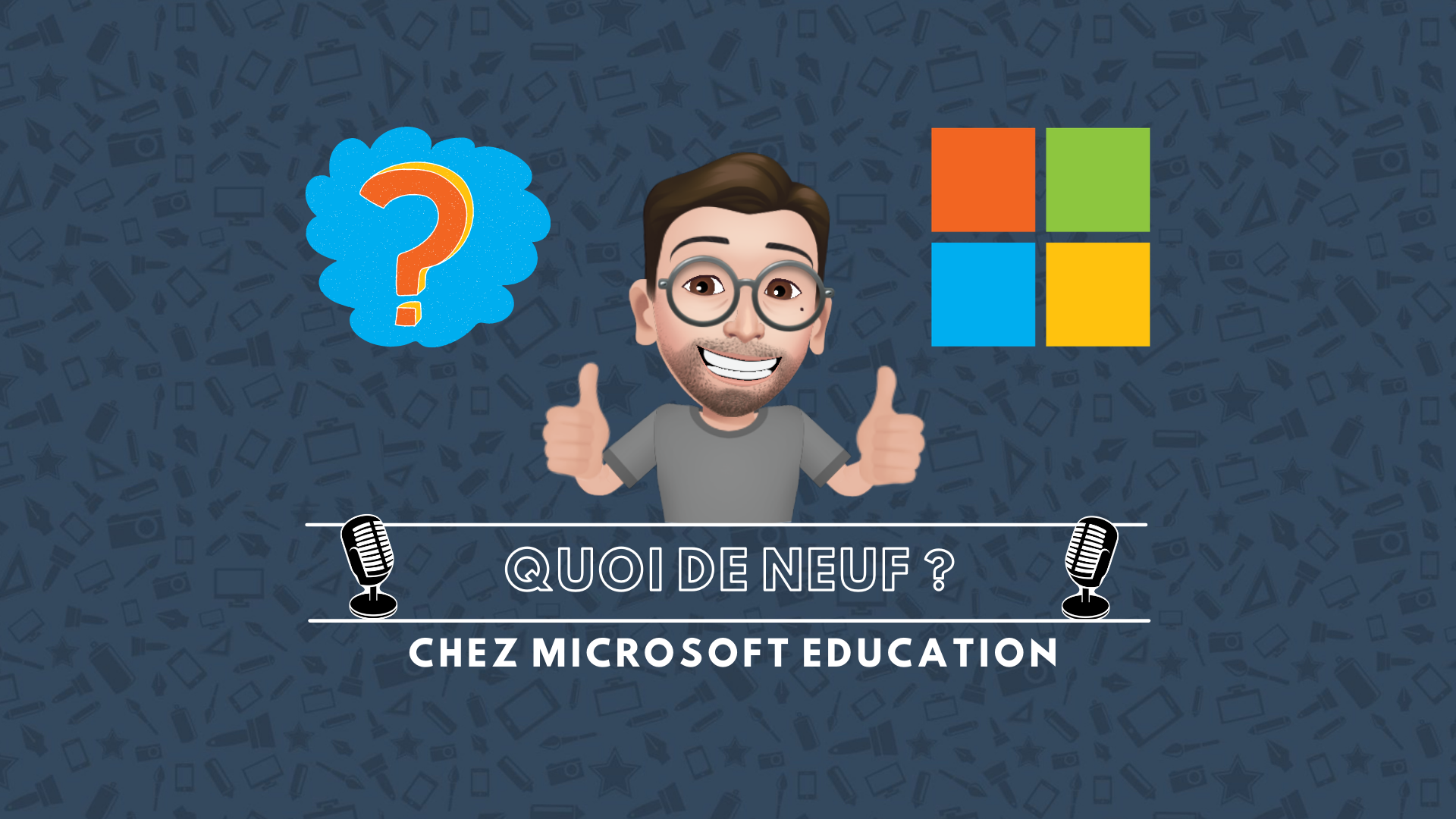 Quoi de neuf chez Microsoft Education – avril et mai